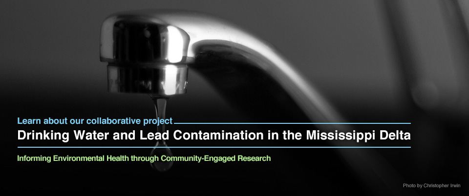 Drinking Water and Lead Contamination in the Mississippi Delta